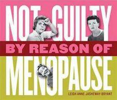 FUNNY MENOPAUSE SAYINGS.....