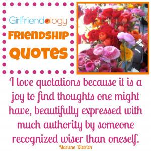 Girlfriendology Friendship Quotes