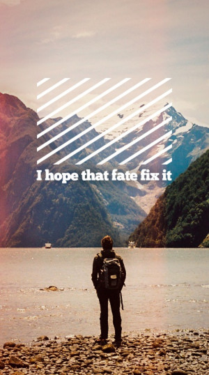 hope that fate fix it. #quotes #typo #design