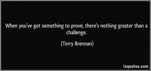 More Terry Brennan Quotes