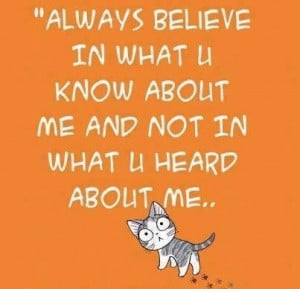 Don't believe everything you hear unless it's good!