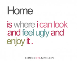 Feeling Ugly Quotes http://www.luvimages.com/image/i_can_look_and_feel ...