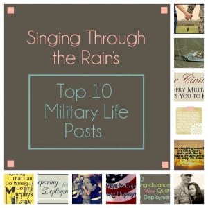 My Top 10 Military Life Posts - Singing through the Rain