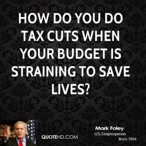 How do you do tax cuts when your budget is straining to save lives?