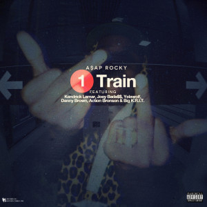 ... .com/post/38350099225/cover-art-a-ap-rocky-1-train-ft-kendrick-lamar