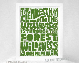 JOHN MUIR Quote Inspirational Quote by RawArtLetterpress on Etsy, $20 ...