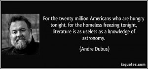 For the twenty million Americans who are hungry tonight, for the ...
