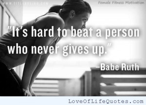 Babe Ruth Quote on Giving Up
