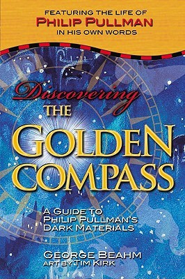 "Start by marking ""Discovering the Golden Compass: A Guide to Philip ..."