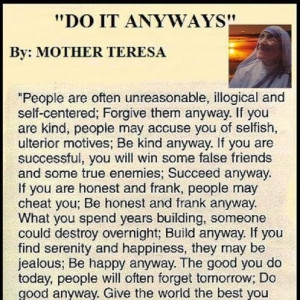 Anyways~People are often unreasonable, irrational, and self-centered ...