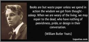 ... William Butler Yeats) #quotes #quote #quotations #WilliamButlerYeats