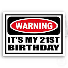 21st+birthday+sayings+(12) Funny 21st birthday sayings, Funny birthday ...