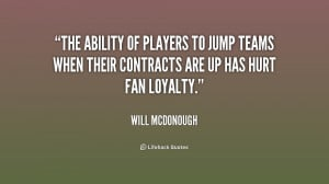 quote-Will-McDonough-the-ability-of-players-to-jump-teams-202874.png