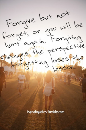 forgive but don't forget