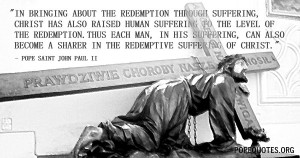 ... bringing-about-the-redemption-through-suffering-pope-john-paul-ii.jpg