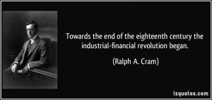 Towards the end of the eighteenth century the industrial-financial ...