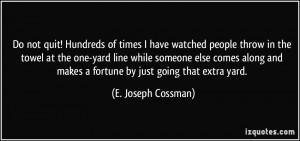 More E. Joseph Cossman Quotes