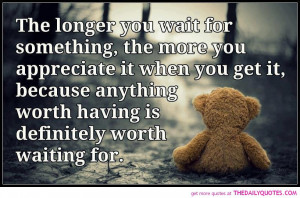 worth-waiting-for-appreciate-quote-love-quotes-sayings-cute-pictures ...