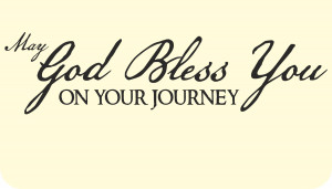 May-God-bless-you-on-your-Journey-Quote-Sayings-Vinyl-Sticker-Decal ...