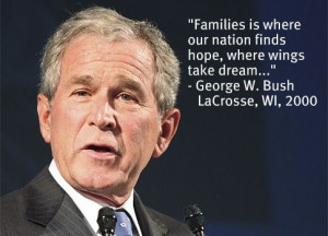 Funny George W. Bush Quote