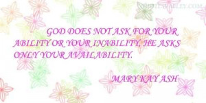 God Does Not Ask For Your Ability Or Your Inability