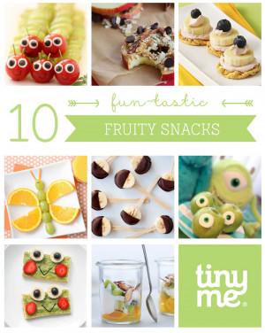 10 Fruity Snacks - Tinyme Blog