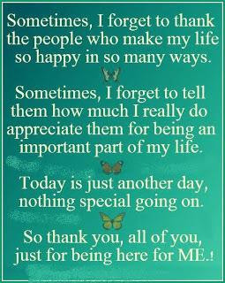 ... going on. So thank you, all of you, just for being here for me