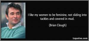 More Brian Clough Quotes
