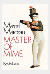 Marcel Marceau - Master of Mime