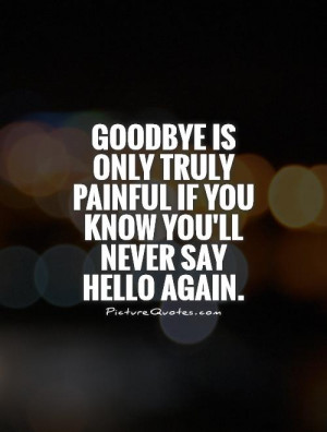 Saying Goodbye Death Quotes