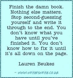 Finish the damn book - Lauren Beukes More