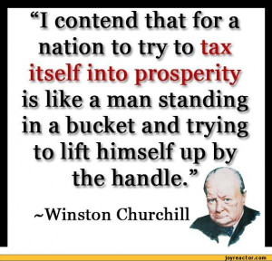 """... and trying to lift himself up by the handle."""" i  -Winston Churchill"""