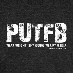 PUTB - Pick up the f-ing bar