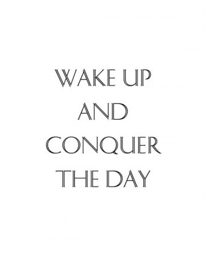 Conquer The Day Quote Print by TeacupsTulips on Etsy