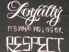 gangster quotes about loyalty | Respect Quotes More
