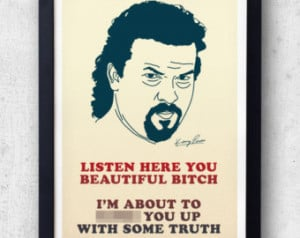 Kenny Powers Poster! Eastbound & Down Quote Print, Danny Mcbride, Will ...