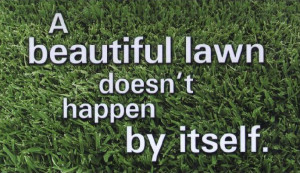 From the Quality Lawn Care Family.