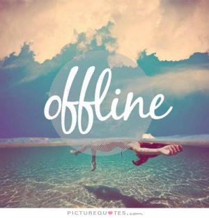 Offline Picture Quote #1