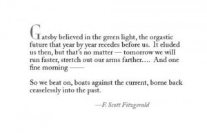 Tags: The Great Gatsby F. Scott Fitzgerald quotes