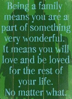 Family quote via Carol's Country Sunshine on Facebook