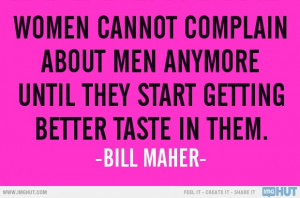 Bill Maher Quote