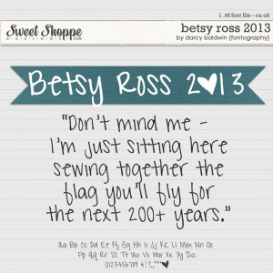 Betsy Ross 2013 Font by Darcy Baldwin {fontography}