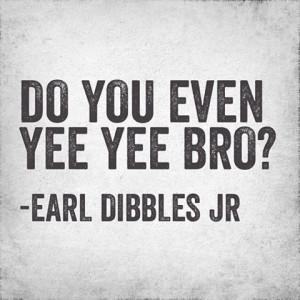 earl dibbles jr redneck country funny
