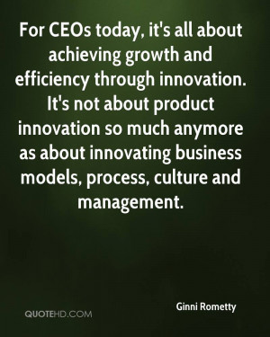 For CEOs today, it's all about achieving growth and efficiency through ...