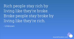 Broke People Be Like Quotes Broke people stay broke by