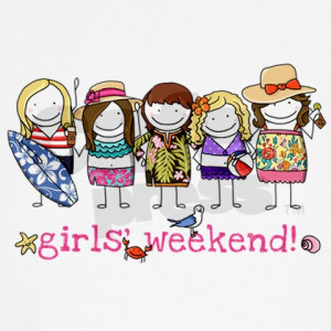 Girls Weekend: Good for Heart & Soul... and laughs