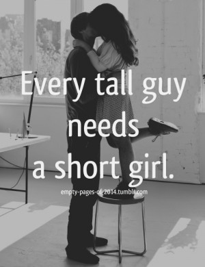 Tall Girl Quotes Love. QuotesGram