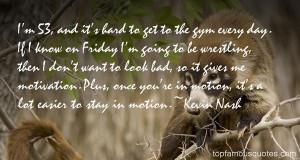Favorite Kevin Nash Quotes