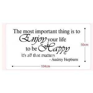 ... ship-AUDREY HEPBURN wall Quote -Enjoy Your Life Wall Decal Sticker
