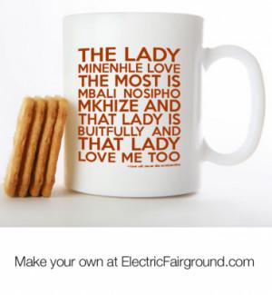love will never die to minenhle White Mug